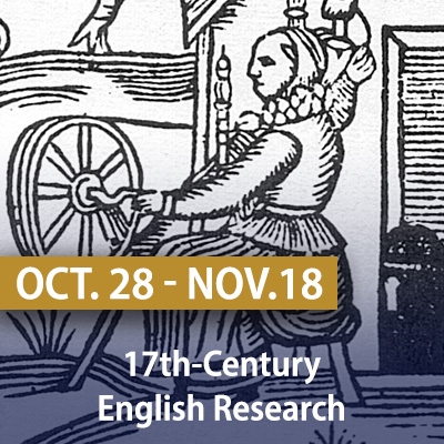 17th-Century English Research, October 28-November 11