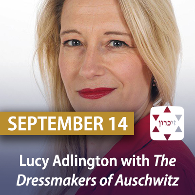 Lucy Adlington with The Dressmakers of Auschwitz: The True Story of the Women Who Sewed to Survive, September 14