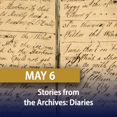 Stories from the Archives: Diaries, May 6
