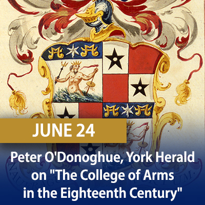 The College of Arms in the Eighteenth Century, June 24