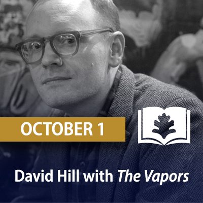 David Hill with The Vapors: A Southern Family, the New York Mob, and the Rise and Fall of Hot Springs, America's Forgotten Capital of Vice, October 1