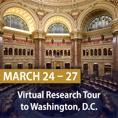 Virtual Research Tour to Washington, D.C., March 24-27