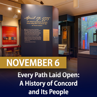 Every Path Laid Open: A History of Concord and Its People, November 6