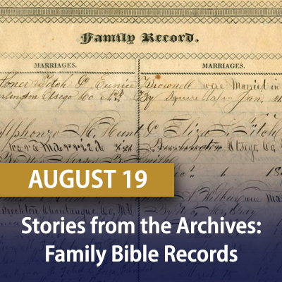 Stories from the Archives: Family Bible Records, August 19