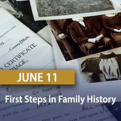 First Steps in Family History, June 11