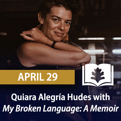 Quiara Alegría Hudes with My Broken Language: A Memoir, April 29