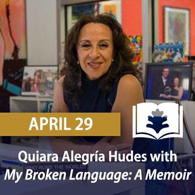 Quiara Alegría Hudes with My Broken Language: A Memoir, April 29
