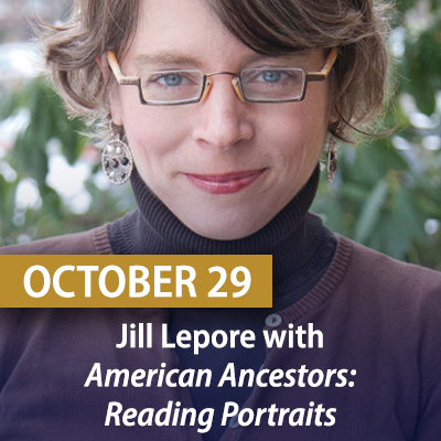 Virtual Family History Benefit Event honoring author and historian Jill Lepore, October 29