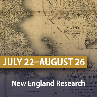 New England Research, July 22-August 26