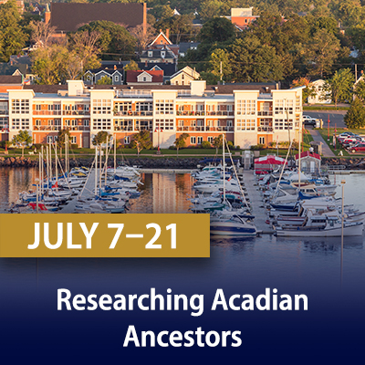 Researching Acadian Ancestors, July 7, 14, and 21