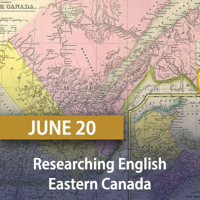 Researching English Eastern Canada, June 20