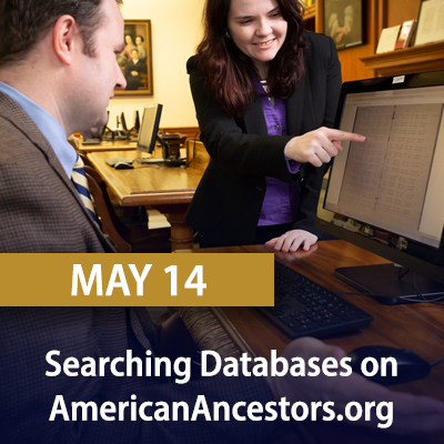 Searching Databases on AmericanAncestors.org May 14