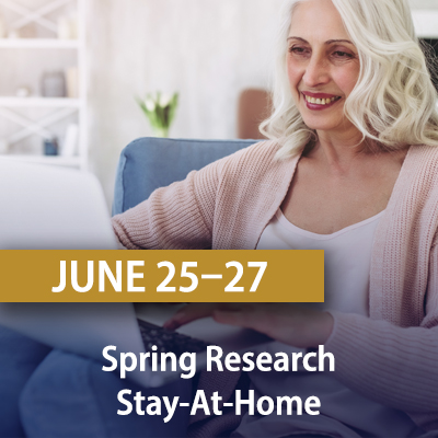 Virtual Spring Research Stay-At-Home, June 25-27