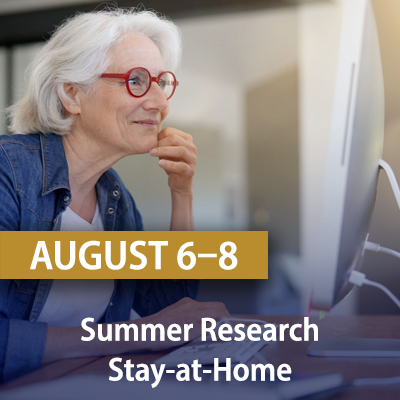 Summer Research Stay-At-Home, August 6-8