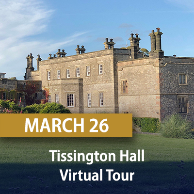 Tissington Hall Virtual Tour, March 26