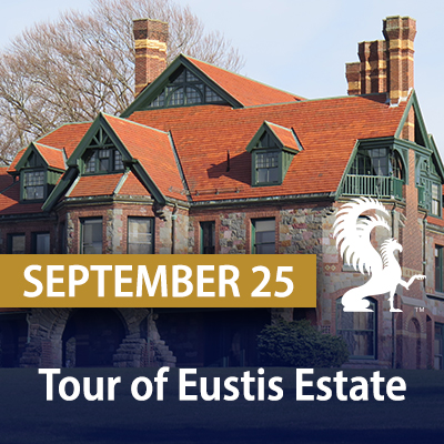 Tour of Eustis Estate, September 25