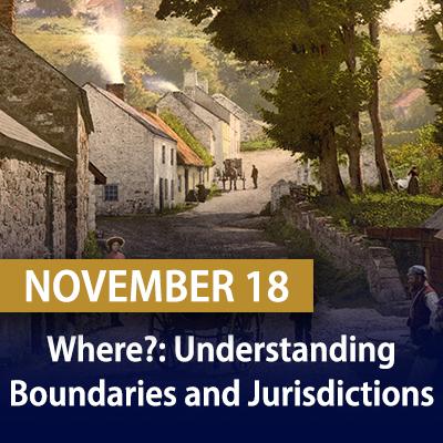 Where?: Understanding Boundaries and Jurisdictions, November 18