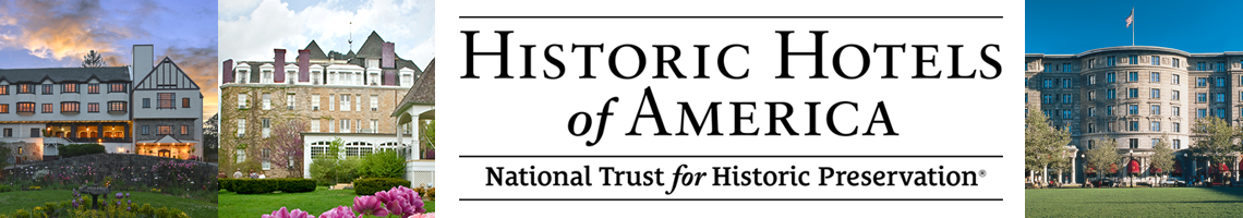 Historic Hotels of America—National Trust for Historic Preservation®