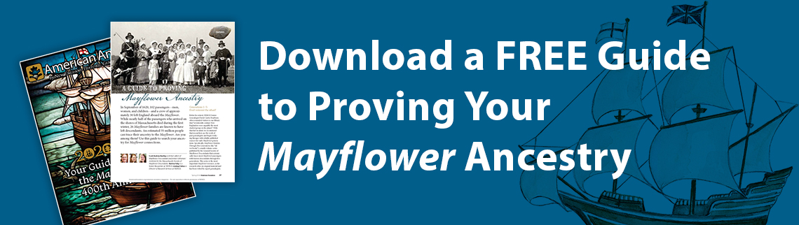 Download a Free Guide to Proving Your Mayflower Ancestry