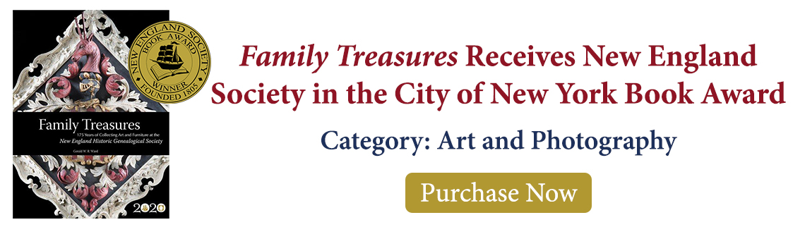 Family Treasures Receives New England Society in the City of New York Book Award in the category of Art and Photography. Click to purchase now.